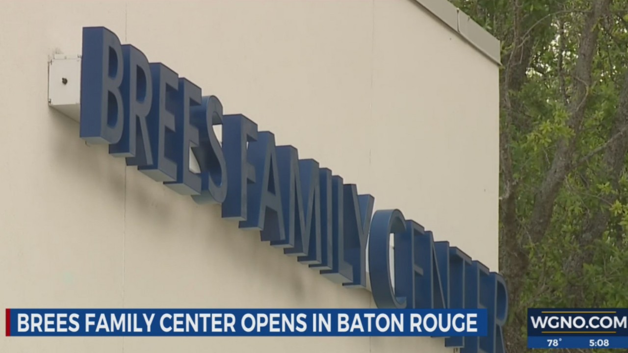 Brees Family Center opens in Baton Rouge