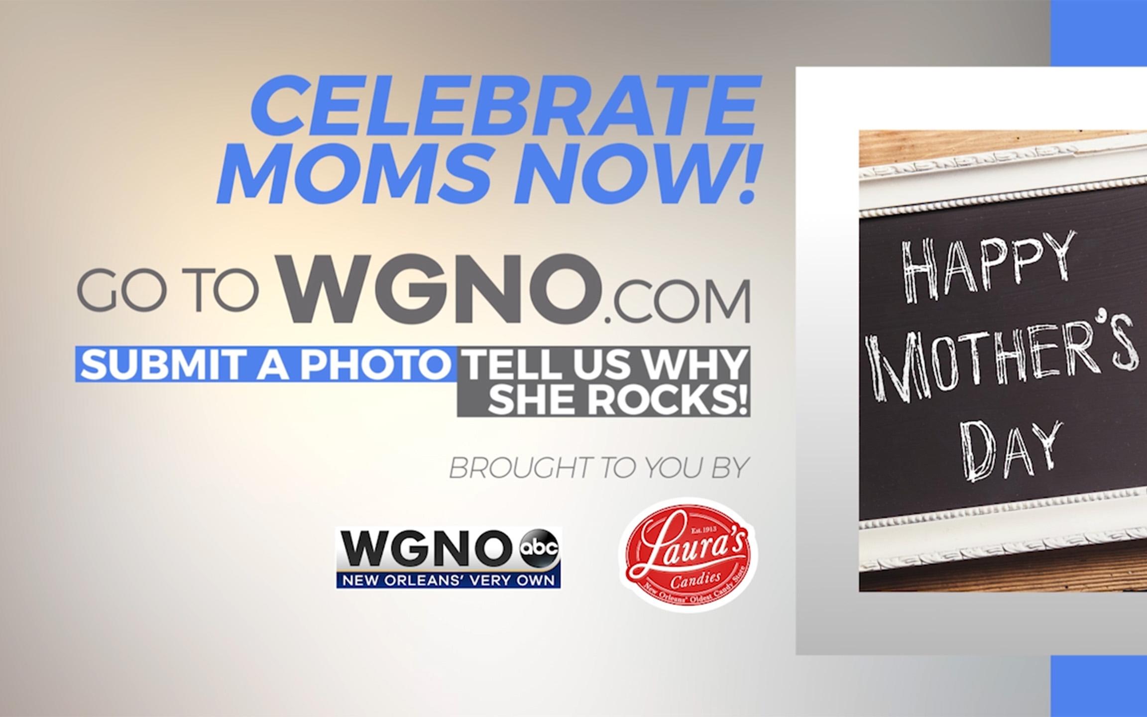 Celebrate Moms Now!