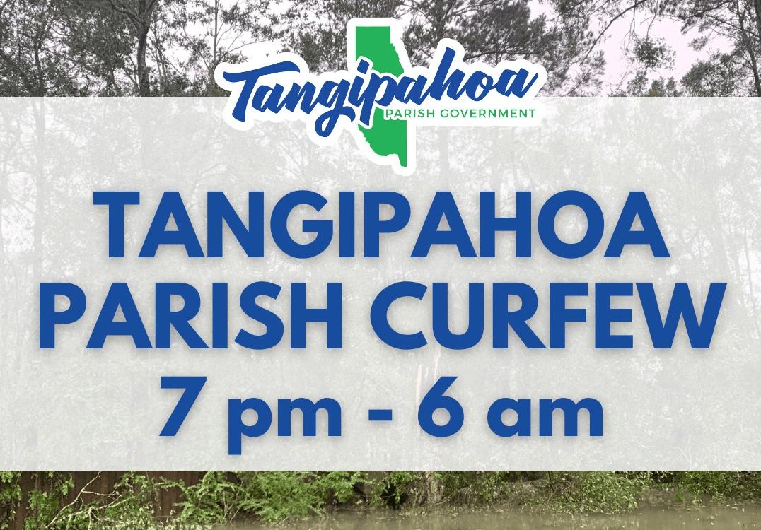Tangipahoa nightly curfew after Ida